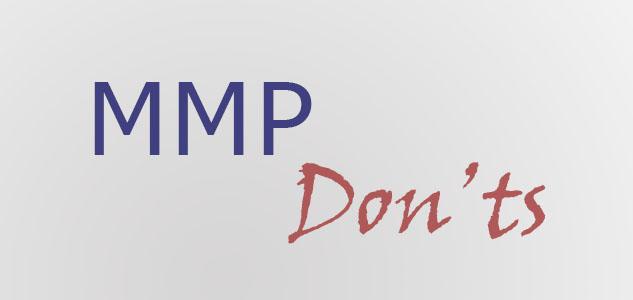 MMP-Don'ts